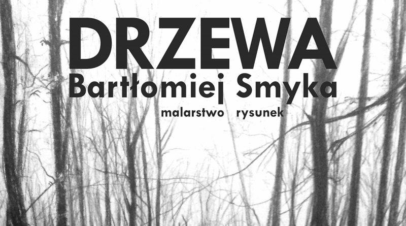 """""""Drzewa"""" Bartłomieja Smyki w Galerii JDK"""