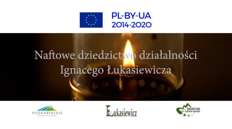 Naftowe Dziedzictwo Ignacego Łukasiewicza